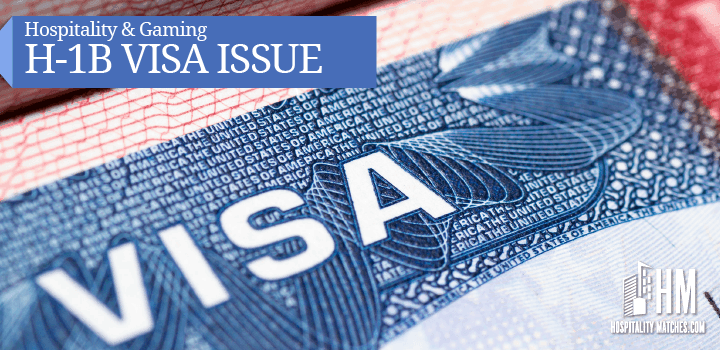 Hospitality Industry and the H-1B Visa Issue